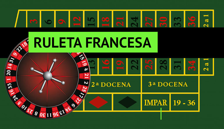 La ruleta francesa
